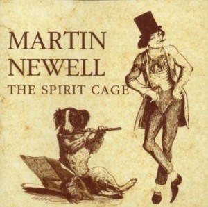 martin newell the spirit cage