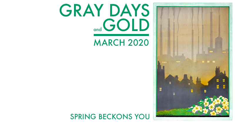 Gray Days and Gold March 2020