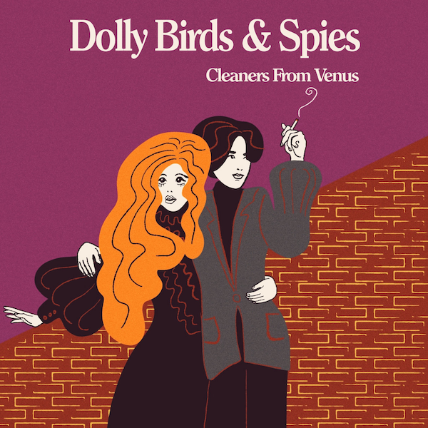The Cleaners from Venus: Dolly Birds & Spies