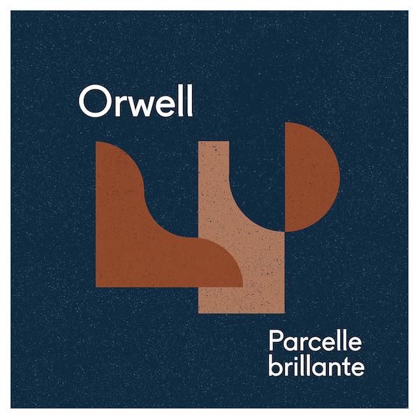 Orwell: Parcelle Brillante
