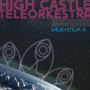 High Castle Teleorkestra, Valisystem A cover art