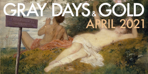 Gray Days and Gold April 2021