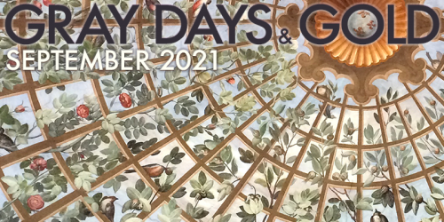 Gray Days and Gold September 2021